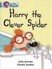 Harry the Clever Spider