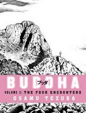 The Four Encounters: Buddha, Book 2