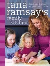Tana Ramsay's Family Kitchen