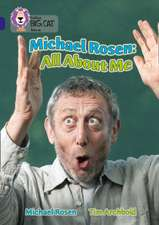 Michael Rosen: All about Me