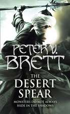 The Demon Cycle 2. The Desert Spear