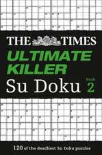 The Times Ultimate Killer Su Doku Book 2:  A Chef's Stories and Recipes from the Land