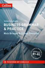 Collins Business Grammar & Practice: Intermediate: Intermediate