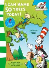 Seuss, D: I Can Name 50 Trees Today