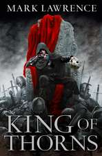 The Broken Empire 2. King of Thorns