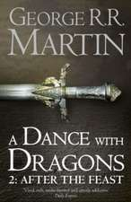 A Dance With Dragons: Part 2 of 2. After the Feast