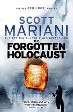 The Forgotten Holocaust