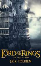 The Two Towers. Film Tie-In