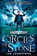 Circles of Stone (the Mirror Chronicles, Book 2):  The Story of 4AD