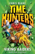 Viking Raiders (Time Hunters, Book 3):  Words of Hope, Joy and New Beginnings