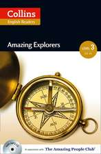 Collins ELT Readers -- Amazing Explorers (Level 3):  The Whole Story