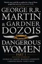 Dangerous Women Part 1