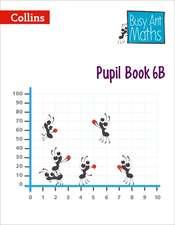 Busy Ant Maths -- Pupil Book 6b
