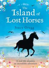 The Island of Lost Horses:  10 Easy Steps for Losing Weight, Looking Younger & Feeling Healthier