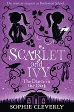 Scarlet and Ivy 03. The Dance in the Dark
