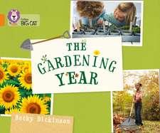 Collins Big Cat -- The Gardening Year:  Orange/Band 06