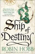Hobb, R: Ship of Destiny