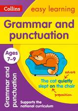 Collins Easy Learning Age 7-11 -- Grammar and Punctuation Ages 7-9