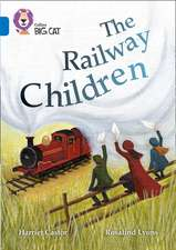 Collins Big Cat - The Railway Children:  Sapphire/Band 16