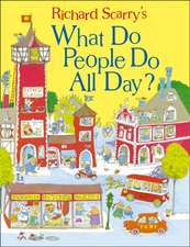 Scarry, R: What Do People Do All Day?