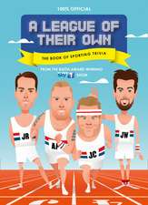 A League of Their Own - the Book of Sporting Trivia