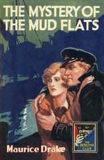 The Mystery of the Mud Flats (the Detective Club)