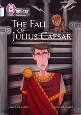 The Fall of Julius Caesar