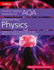 AQA A level Physics Year 1 & AS Sections 1, 2 and 3
