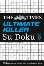 The Times Ultimate Killer Su Doku Book 9