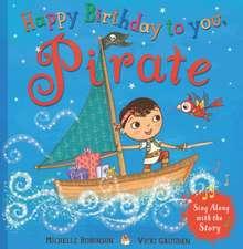 Robinson, M: Happy Birthday to you, Pirate
