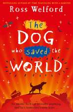 Dog that Saved the World
