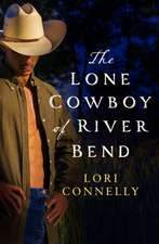Lone Cowboy of River Bend
