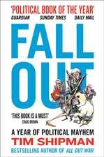 Fall Out: A Year of Political Mayhem: A Year of Political Mayhem