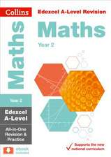 Edexcel A-level Maths Year 2 All-in-One Revision and Practice