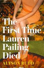 First Time Lauren Pailing Died