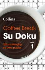 Coffee Break Su Doku: Book 1: 200 Challenging Su Doku Puzzles