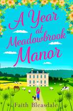 Year at Meadowbrook Manor