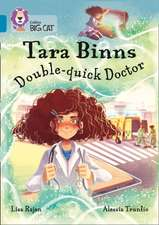 Tara Binns: Double-Quick Doctor: Band 13/Topaz