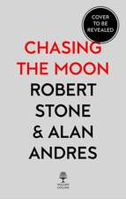 Stone, R: Chasing the Moon