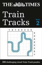 The Times Train Tracks Book 2