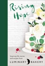 Luminary Bakery: Rising Hope