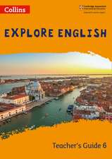 Explore English Teacher's Guide: Stage 6