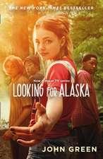Looking for Alaska. TV Tie-In
