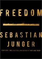 Junger, S: Freedom