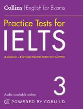 Practice Tests for IELTS 3