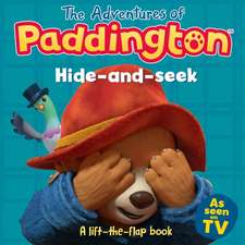 Adventures of Paddington: Hide-and-Seek: A lift-the-flap book