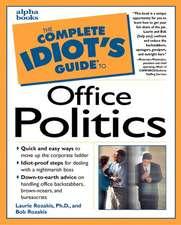Cig To Office Politics