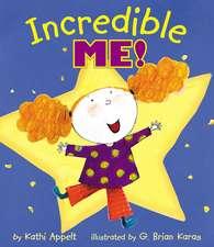 Incredible Me!
