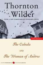 The Cabala and The Woman of Andros: Two Novels