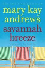 Savannah Breeze: A Novel